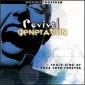 Worship Together - Revival Generation
